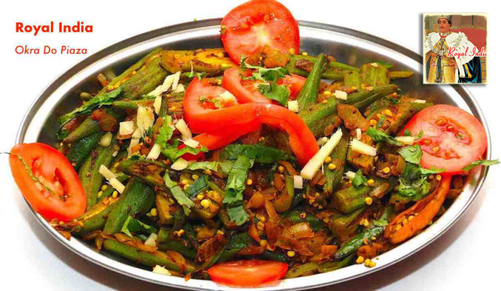 Okra Do Piaza is a popular vegetarian and vegan dish offered by Royal India Restaurant in Raleigh, NC